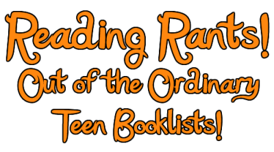 Teen Booklists Reading Rants 12